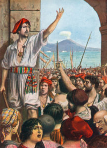 Tomasso Aniello, known as Masaniello, was the leading spirit of revolt in Naples, 1647